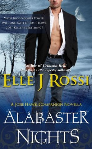 Alabaster Nights (The Josie Hawk Chronicles, #0.5)