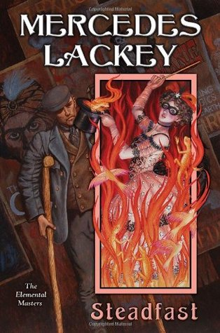 Book Review: Mercedes Lackey's Steadfast