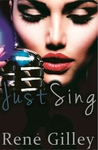 Just Sing (Seven Oaks #1)
