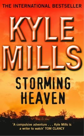 Storming Heaven (Mark Beamon, #2)  - Kyle Mills
