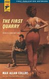 The First Quarry (Hard Case Crime #48)