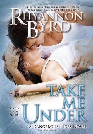 Take Me Under (2013)