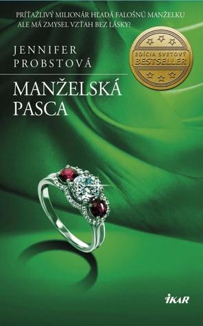 Manželská pasca (Manželstvo, #2)