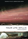 Your Life Idyllic