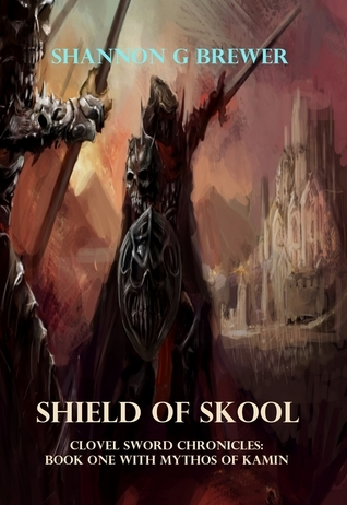 Shield of Skool by Shannon G. Brewer