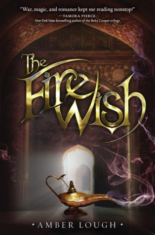 The Fire Wish (The Jinni Wars, #1)  - Amber Lough