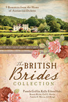 The British Brides Collection: 9 Romances from the Home of Austen and Dickens