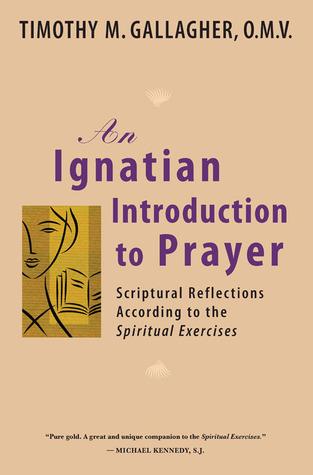 An Ignatian Introduction to Prayer