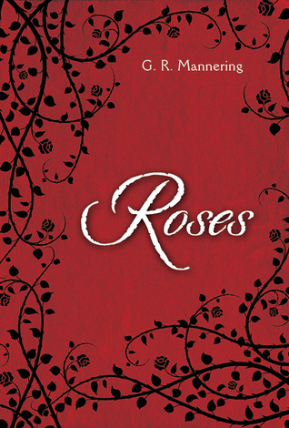 https://www.goodreads.com/book/show/17596262-roses