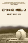 Sophomore Campaign (Mickey Tussler, #2)