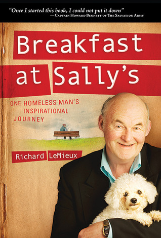 Breakfast at Sallys: One Homeless Mans Inspirational Journey  by Richard LeMieux />