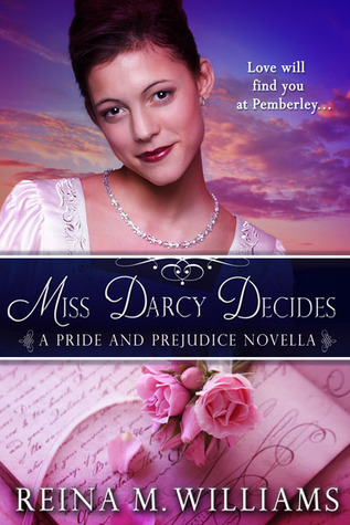 Miss Darcy Decides (Love at Pemberley, #2)
