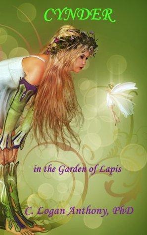 Cynder in the Garden of Lapis Cynthia Logan Anthony