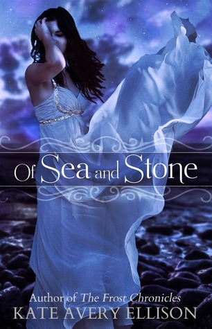 Of Sea and Stone (Secrets of Itlantis #1)