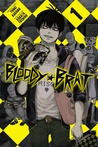 Bloody Brat, Vol.1 by Yuuki Kodama