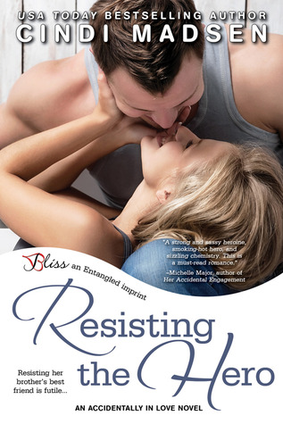 Resisting the Hero (Accidentally in Love, #3)
