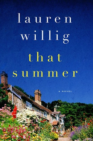 That Summer - Lauren Willig