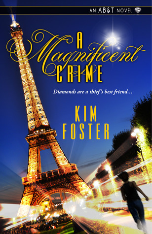 A Magnificent Crime (Agency of Burglary & Theft, #2)