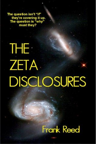 The Zeta Disclosures  by  Frank Reed