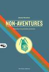 Non-aventures: planches à la première personne
