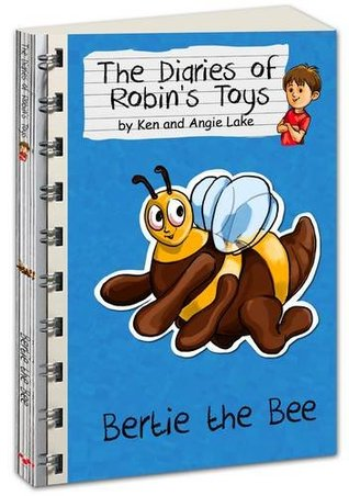 Bertie the Bee (The Diaries of Robin's Toys)