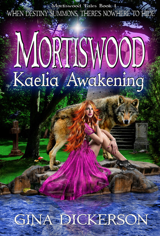 Kaelia Awakening (Mortiswood Tales #1)