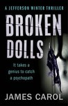 Broken Dolls (A Jefferson Winter Thriller, #1)