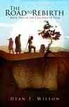 The Road to Rebirth (The Children of Telm, #2)