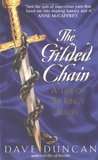 The Gilded Chain (King's Blades, #1)