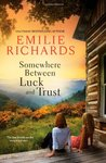 Somewhere Between Luck and Trust (Goddesses Anonymous #2)