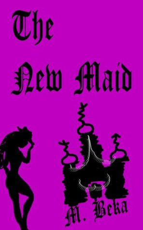 The New Maid  by  Petit Morte