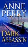 Dark Assassin (William Monk, #15)