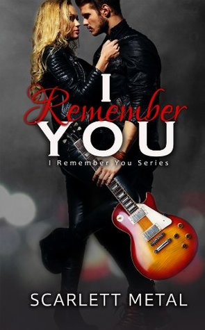 I Remember You (I Remember You, #1)