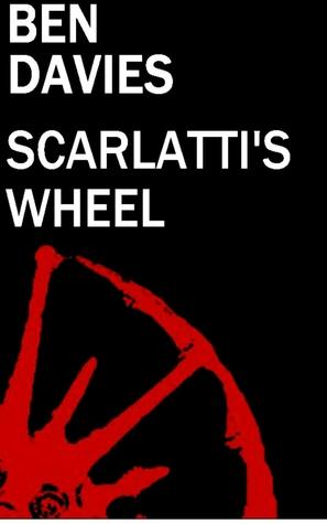 Scarlattis Wheel  by  Ben  Davies