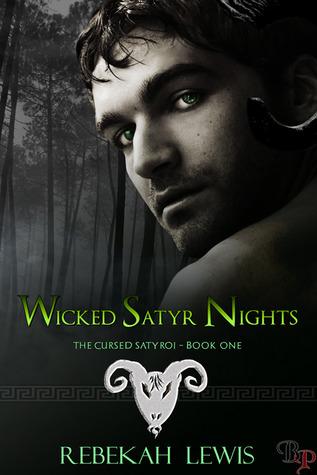 Wicked Satyr Nights by Rebekah  Lewis