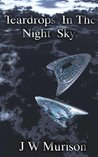 Teardrops In The Night Sky (Steven Gordon Series,#1)