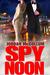 Spy Noon
