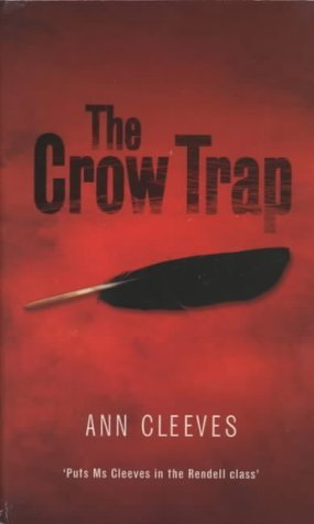 The Crow Trap (Vera Stanhope, #1)