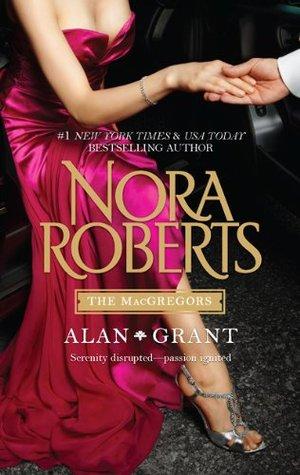 Book Review: Nora Roberts' Alan * Grant
