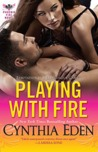Playing With Fire (Phoenix Fire, #3)