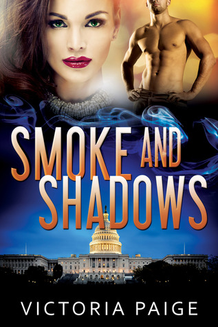 Smoke and Shadows by Victoria Paige