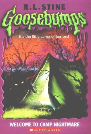 Welcome To Camp Nightmare Goosebumps 9 By R L Stine