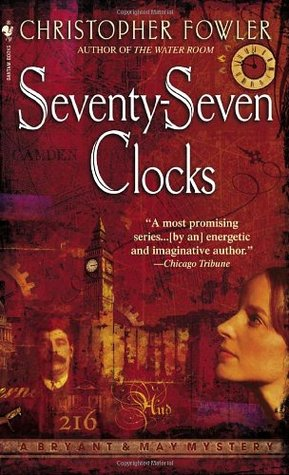 Book Review: Christopher Fowler's Seventy-Seven Clocks