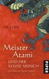 Meister Atami und der kleine Mönch. Ein phantastischer Roman