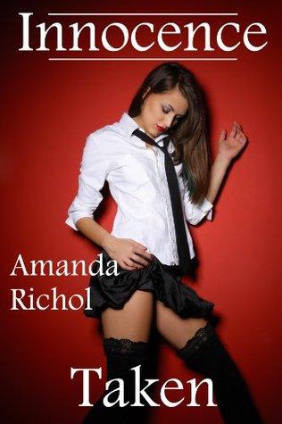 Innocence Taken  by  Amanda Richol