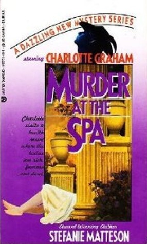 Murder at the Spa by Stefanie Matteson