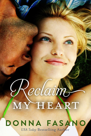 Reclaim My Heart (2013) by Donna Fasano