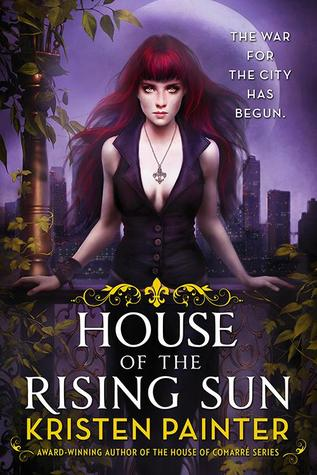 Book Review: Kristen Painter's House of the Rising Sun