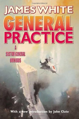 A Sector General Omnibus (Sector General #7-8) - James White
