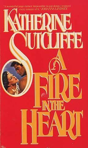 #BookReview: Fuego en el Corazón de Katherine Sutcliffe